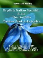 English Italian Spanish Bible - The Gospels - Matthew, Mark, Luke & John