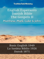 English Esperanto Danish Bible - The Gospels II - Matthew, Mark, Luke & John