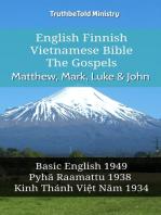 English Finnish Vietnamese Bible - The Gospels - Matthew, Mark, Luke & John
