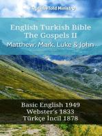 English Turkish Bible - The Gospels II - Matthew, Mark, Luke and John
