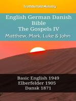 English German Danish Bible - The Gospels IV - Matthew, Mark, Luke & John