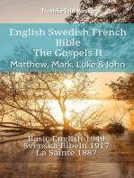 English Swedish French Bible - The Gospels II - Matthew, Mark, Luke & John