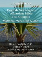 English Norwegian Albanian Bible - The Gospels - Matthew, Mark, Luke & John