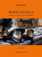 Roma antica. Ascesa e caduta di un Impero: Compendio