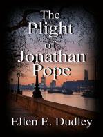 The Plight of Jonathan Pope