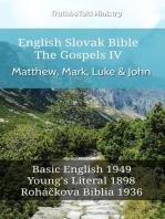 English Slovak Bible - The Gospels IV - Matthew, Mark, Luke & John