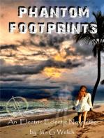 Phantom Footprints An Electric Eclectic Book