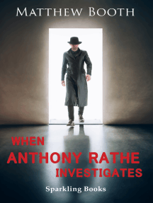 When Anthony Rathe Investigates