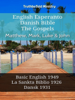 English Esperanto Danish Bible - The Gospels - Matthew, Mark, Luke & John