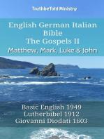 English German Italian Bible - The Gospels II - Matthew, Mark, Luke & John