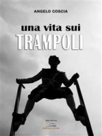 Una vita sui trampoli