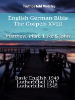 English German Bible - The Gospels XVIII - Matthew, Mark, Luke & John