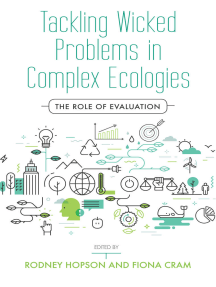 Tackling Wicked Problems in Complex Ecologies: The Role of Evaluation