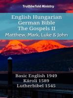 English Hungarian German Bible - The Gospels II - Matthew, Mark, Luke & John