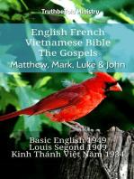 English French Vietnamese Bible - The Gospels - Matthew, Mark, Luke & John