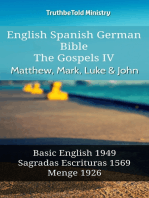 English Spanish German Bible - The Gospels IV - Matthew, Mark, Luke & John