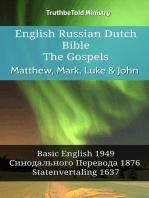 English Russian Dutch Bible - The Gospels - Matthew, Mark, Luke & John
