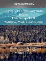 English French German Bible - The Gospels II - Matthew, Mark, Luke & John