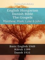 English Hungarian Danish Bible - The Gospels - Matthew, Mark, Luke & John