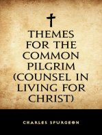 Themes for the Common Pilgrim (Counsel in Living for Christ)