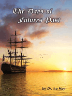 The Days of Futures Past