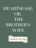 Heartsease; Or, The Brother's Wife