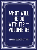 What Will He Do with It? — Volume 03