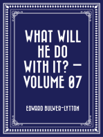 What Will He Do with It? — Volume 07