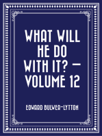 What Will He Do with It? — Volume 12