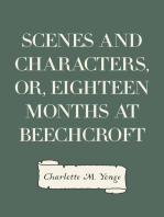 Scenes and Characters, or, Eighteen Months at Beechcroft