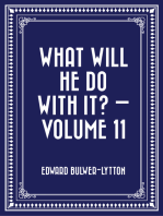 What Will He Do with It? — Volume 11