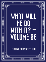 What Will He Do with It? — Volume 08