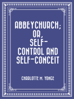 Abbeychurch; Or, Self-Control and Self-Conceit