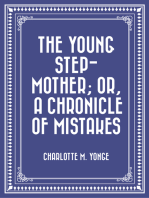 The Young Step-Mother; Or, A Chronicle of Mistakes