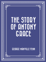 The Story of Antony Grace
