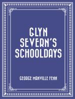 Glyn Severn's Schooldays