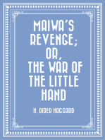 Maiwa's Revenge; Or, The War of the Little Hand