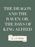 The Dragon and the Raven; Or, The Days of King Alfred