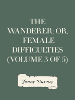 The Wanderer; or, Female Difficulties (Volume 3 of 5)