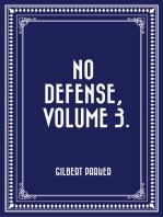 No Defense, Volume 3.