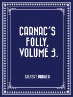 Carnac's Folly, Volume 3.