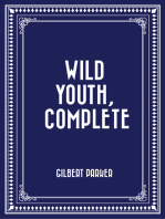 Wild Youth, Complete