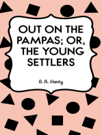 Out on the Pampas; Or, The Young Settlers
