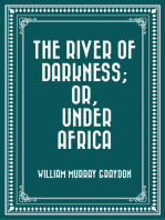 The River of Darkness; Or, Under Africa