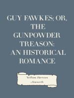 Guy Fawkes; or, The Gunpowder Treason