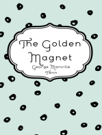 The Golden Magnet