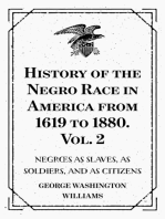 History of the Negro Race in America from 1619 to 1880. Vol. 2