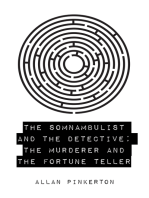 The Somnambulist and the Detective; The Murderer and the Fortune Teller