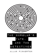 The Burglar's Fate, and The Detectives