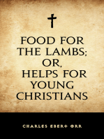Food for the Lambs; or, Helps for Young Christians